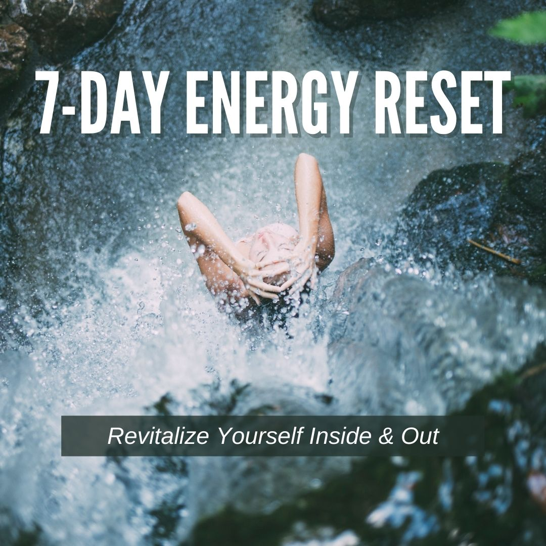 The 7-Day Energy Reset